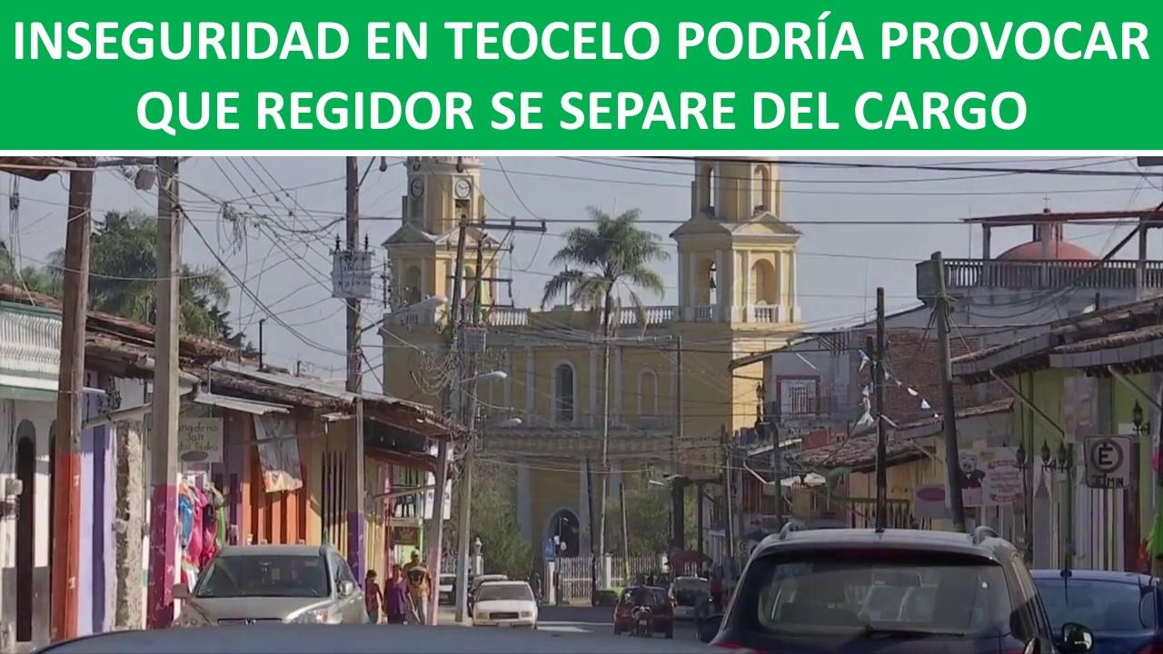 INSEGURIDAD EN TEOCELO