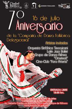 Compañía de Danza Folklórica  Delegacional 7 Aniversario