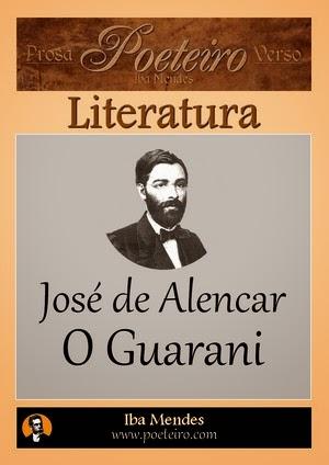 Jose de Alencar - O Guarani - Iba Mendes