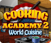 เกมส์ Cooking Academy 2 - World Cuisine