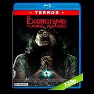 El exorcismo de Anna Waters (2016) BRRip 720p Audio Ingles 5.1 Subtitulada