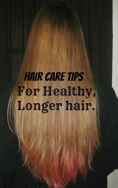 Hair Care Tips For Healthy , Longer Hair.