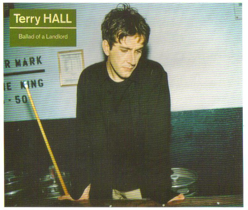Terry Hall - Ballad Of A Landlord