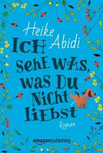 http://www.amazon.de/Ich-sehe-was-nicht-liebst/dp/1503954528/ref=sr_1_1?ie=UTF8&qid=1451556691&sr=8-1&keywords=ich+sehe+was+was+du+nicht+liebst