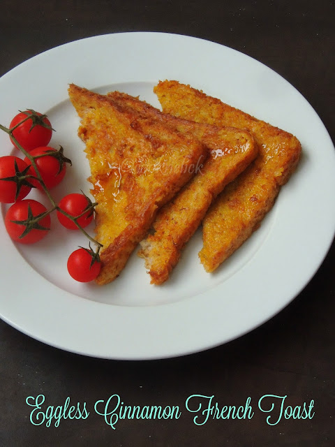 Cinnamon Bread Toast, Eggless French toast