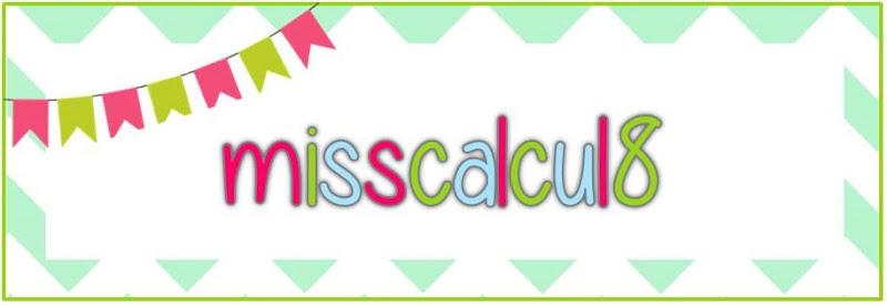 misscalcul8
