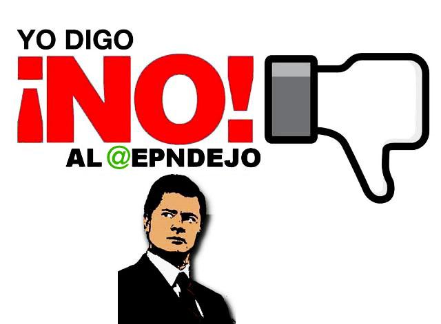 Digo ¡NO! al @EPNDEJO