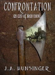 Confrontation, An Axe of Iron Novel