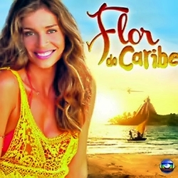 51956416489996755527 Download Trilha Sonora Novela – Flor Do Caribe Nacional   2013