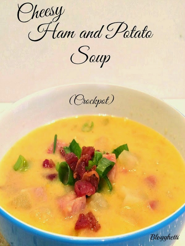http://blogghetti.blogspot.com/2014/10/cheesy-ham-and-potato-soup-crockpot.html