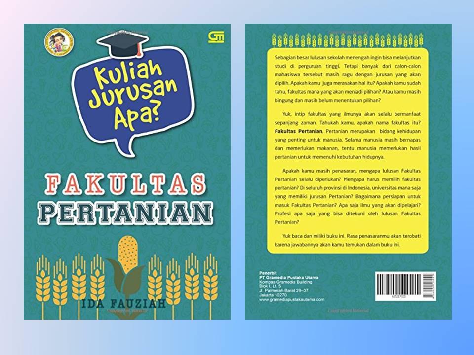Our Diary Kuliah Jurusan Apa Fakultas Pertanian