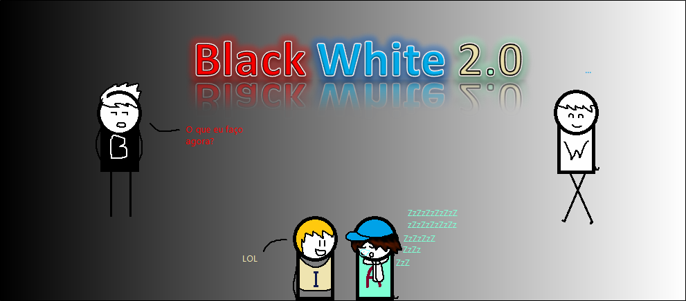 Black White 2.0