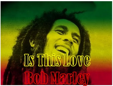 Is this love - bob marley lyrics | online music lyrics