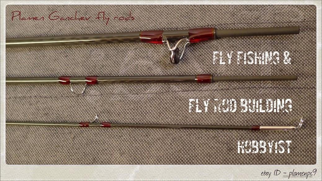 Plamen Ganchev fly rods