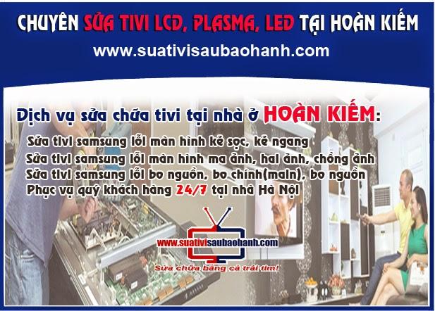 Sửa tivi Lcd, Led, Plasma tại nhà quận Hoàn Kiếm
