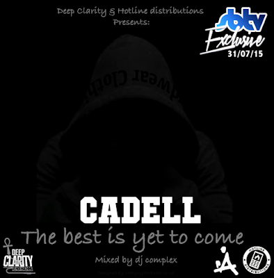 CADELL AND DJ COMPLEX  - THE BEST IS YET TO COME MIXTAPE COVER