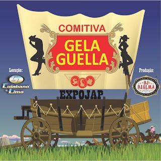 Dj Djalma - Comitiva Gela Guella