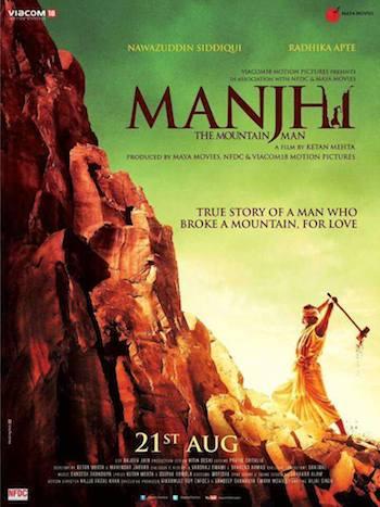 Manjhi The Mountain Man (2015) Full Movie