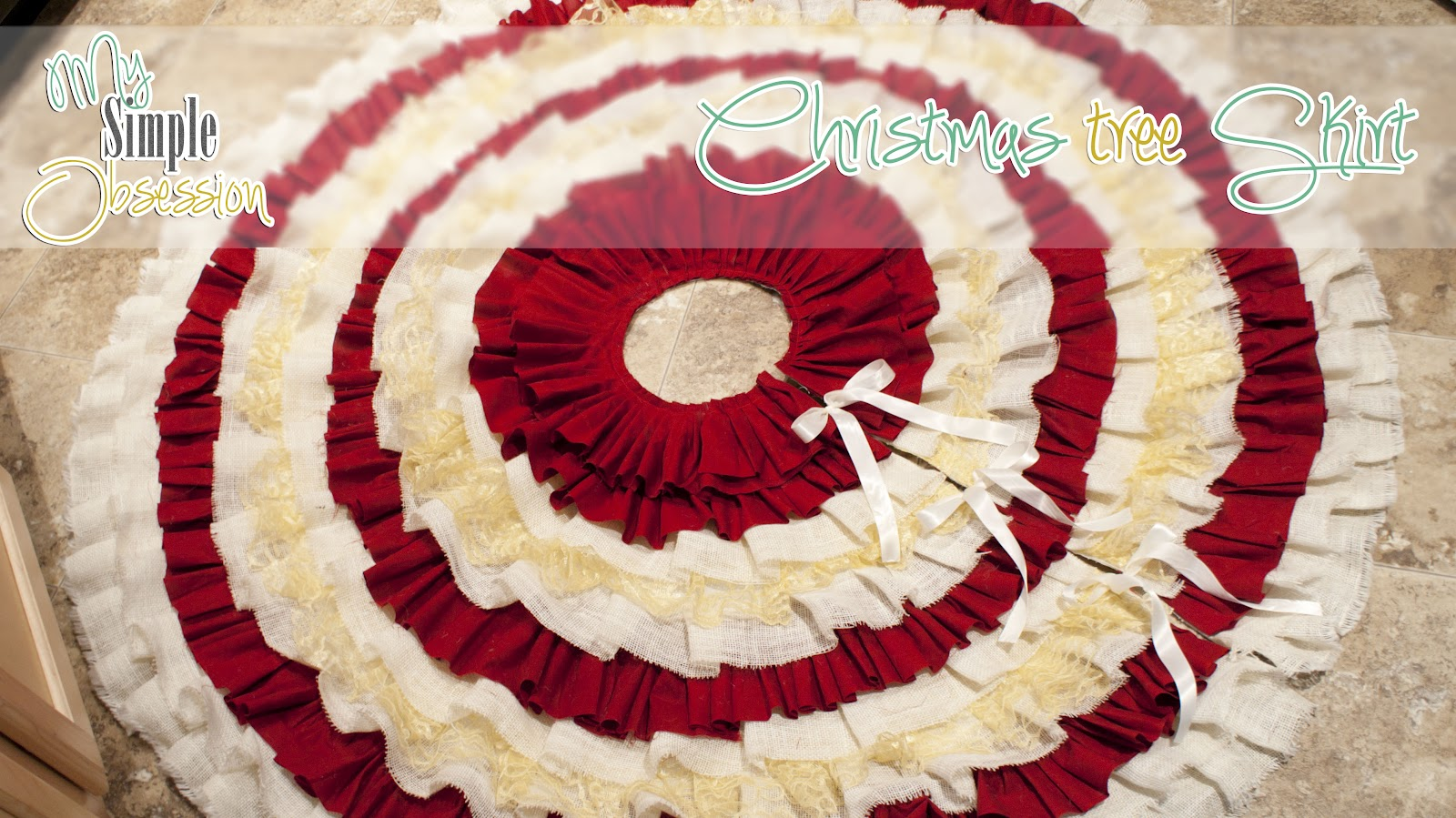 My Simple Obsession: DIY Ruffled Christmas Tree Skirt