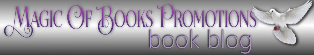 Magic of Books Promotions' Books Blog