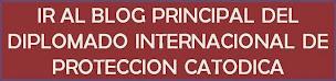 """ESTE CURSO ES PARTE DEL """"DIPLOMADO INTERNACIONAL DE PROTECCIÓN CATÓDICA"""" (PULSE AQUÍ)"""