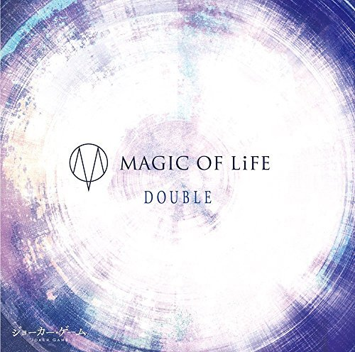 [Single] MAGIC OF LiFE – DOUBLE (2016.05.25/MP3/RAR)