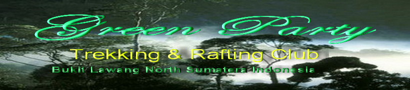 Green Party67 Trekking & Rafting Club Bukit Lawang