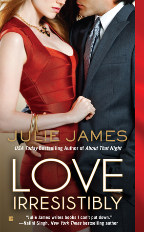 Book cover of Love Irresistibly by Julie James (FBI/US Attorney #4)