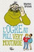http://reseaudesbibliotheques.aulnay-sous-bois.com/medias/doc/EXPLOITATION/ALOES/1039744/ogre-au-pull-vert-moutarde-l