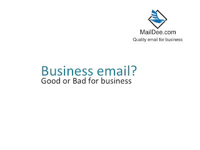 Good or bad, Email for business