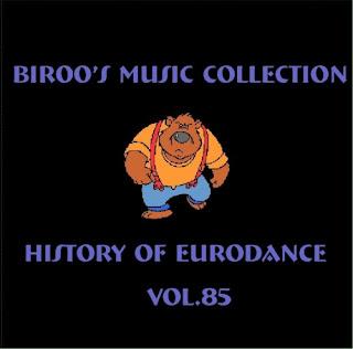 VA - Bir00's Music Collection - History Of Eurodance Vol.85 (2011)