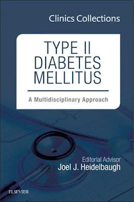 Type II Diabetes Mellitus-A Multidisciplinary Approach, 1e (Clinics Collections) (Nov 10, 2014)