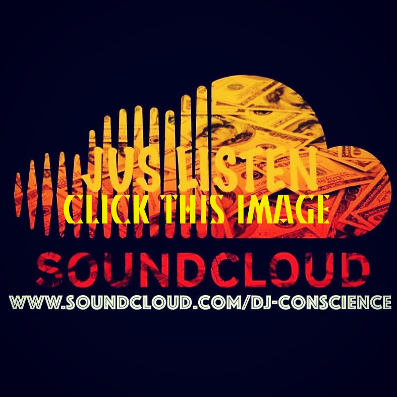 LISTEN TO DJ CONSCIENCE on SOUNDCLOUD