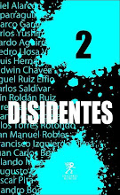 DISIDENTES 2. Los Narradores peruanos 2000-2010 (Antología)