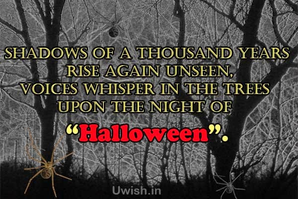 Happy Halloween e greeting cards and wishes, quotes on Shadows on thousand years.
