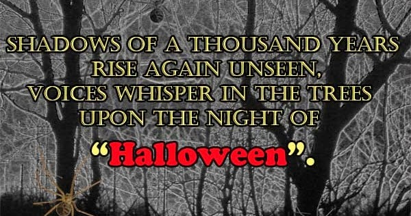 Halloween  Shadows Of Thousand Years Uwish   Wishes And Greetings For All  O..