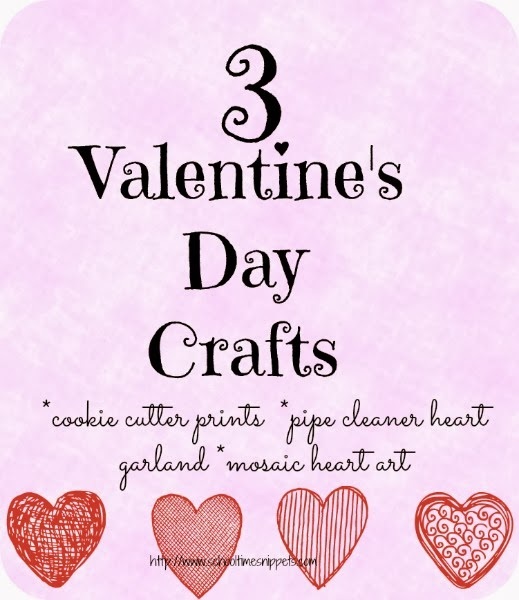 3 Easy Valentine\'s Day Crafts for Kids | School Time Snippets