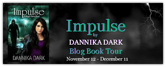 Book Tour: Impulse by Dannika Dark {Guest Post & Giveaway}