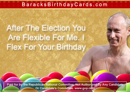"Putin: ""After The Election You Are Flexible For Me. I Flex For Your Birthday."""