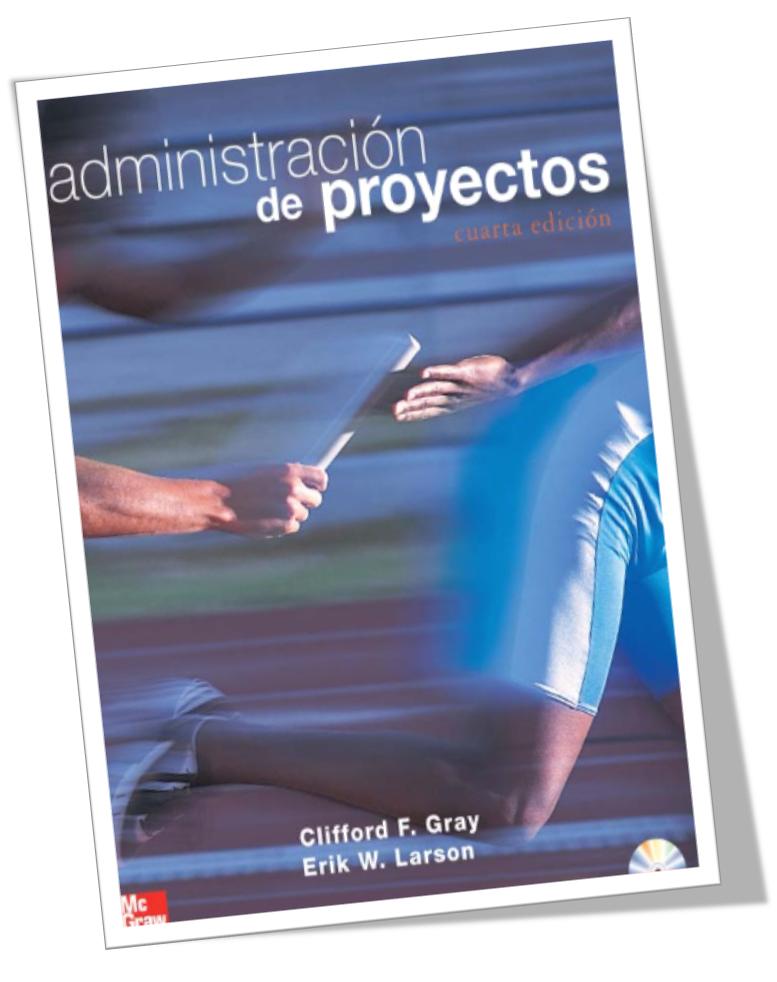 Administraci n de proyectos 4 edici n clifford gray for Administracion de proyectos