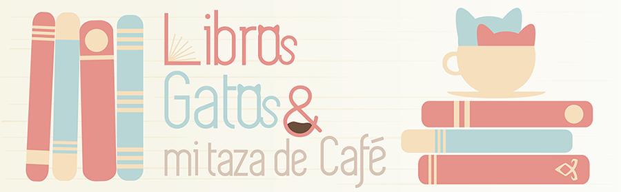 Libros, gatos y mi taza de café