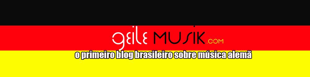 GEILE MUSIK - A Nova Música Alemã