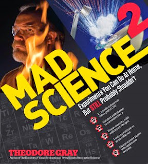 mad science, mad science 2, theodore gray, science books for the classroom, engaging students in the science classroom