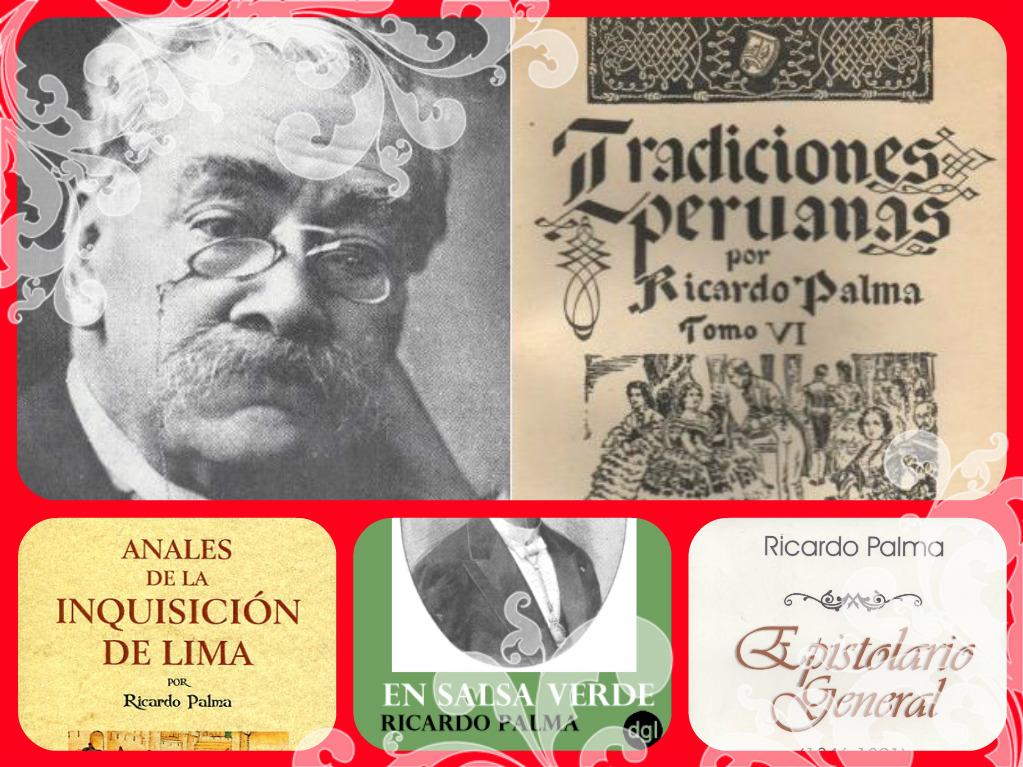 Ricardo Palma y su obra literaria