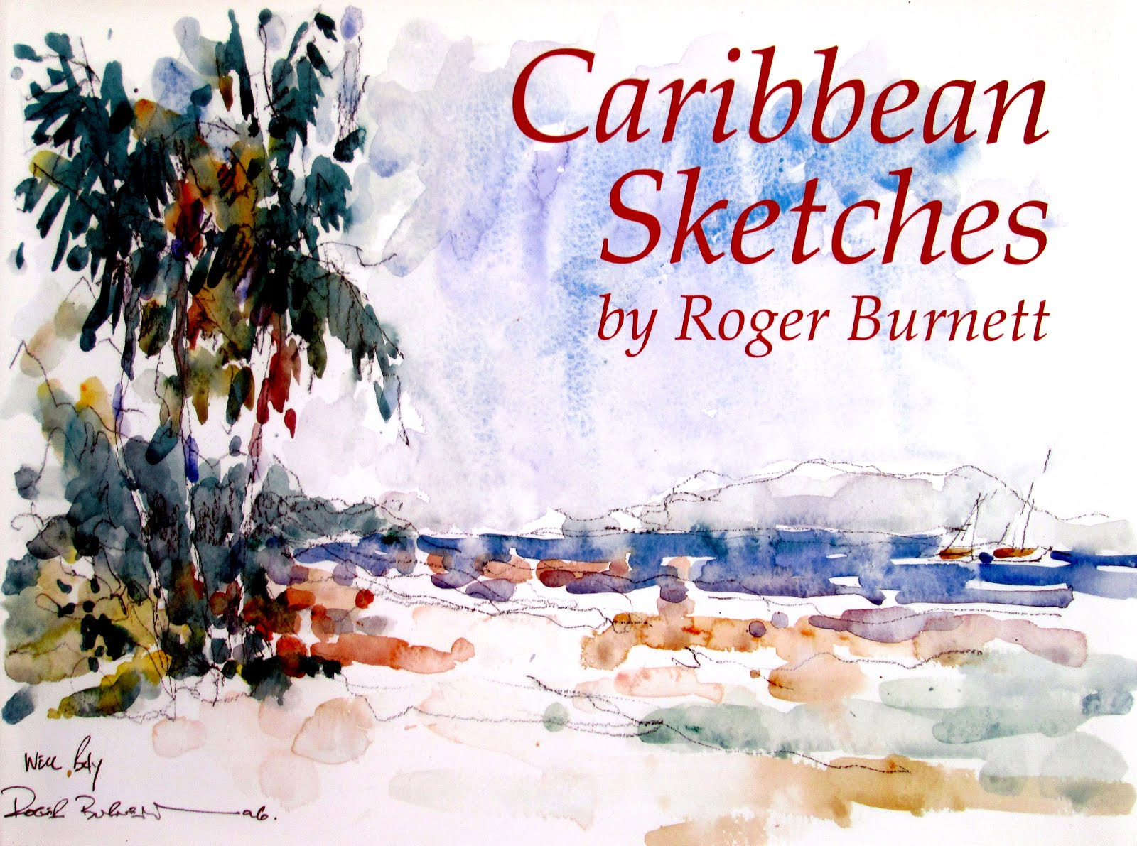In the 1990's my books Virgin Island Sketches and Caribbean Sketches became a regional best sellers
