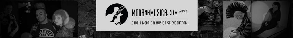MODAnaMUSICA.com | Moda, Música, Fashion, Music.