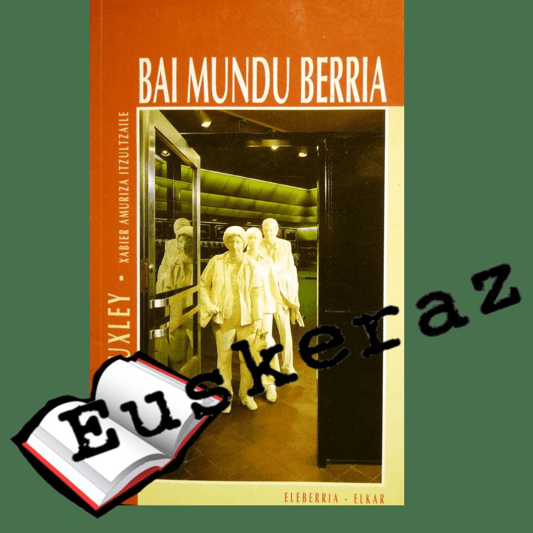 Bai mundu berria, Aldous Huxley irakurle klubean
