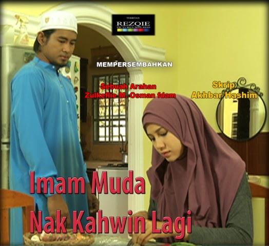 Imam Muda Nak Kahwin Lagi (2015), Tonton Full Telemovie, Tonton Telemovie Melayu, Tonton Drama Melayu, Tonton Drama Online, Tonton Drama Terbaru, Tonton Telemovie Melayu.