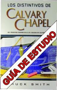 Chuck Smith-Los Distintivos De Calvary Chapel-Guía De Estudio-