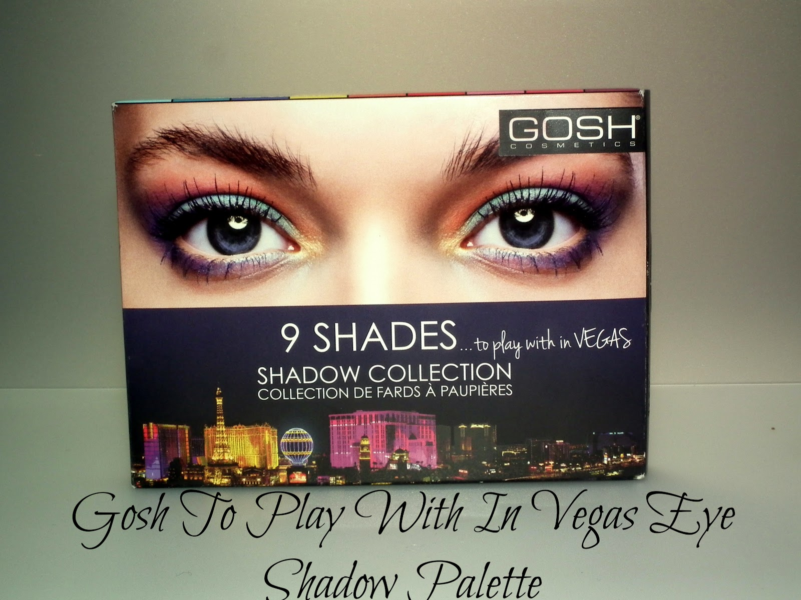 Gosh To Play With In Vegas Eye Shadow Palette Swatches and Review